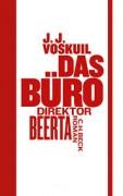 Das Büro: Direktor Beerta, J.J. Voskuil, C.H. Beck, Interview Lounge, Britta Behrendt, Kerstin Carlstedt