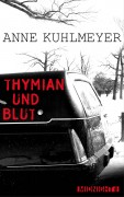 Anne Kuhlmeyer, Thymian und Blut, Ullstein Verlag, midnight, Interview Lounge, Kerstin Carlstedt