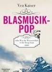 blasmusikpop oder wie die wissenschaft in die berge kam, vea kaiser, kiwi, britta behrendt, interview lounge, kerstin carlstedt